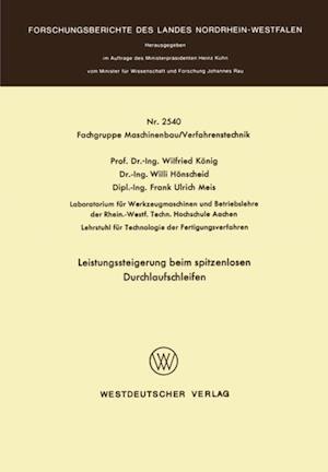 Leistungssteigerung beim spitzenlosen Durchlaufschleifen af Wilfried Konig