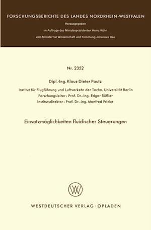 Einsatzmoglichkeiten fluidischer Steuerungen af Klaus-Dieter Pautz