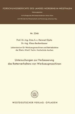 Untersuchungen zur Verbesserung des Ratterverhaltens von Werkzeugmaschinen af Herwart Opitz