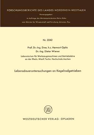 Lebensdaueruntersuchungen an Kegelradgetrieben af Herwart Opitz