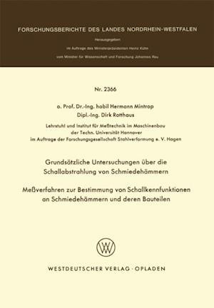Grundsatzliche Untersuchungen uber die Schallabstrahlung von Schmiedehammern Meverfahren zur Bestimmung von Schallkennfunktionen an Schmiedehammern und der en Bauteilen af Hermann Mintrop