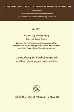Untersuchung des Kurzhubhonens mit erhohten Umfangsgeschwindigkeiten af Wilfried Konig