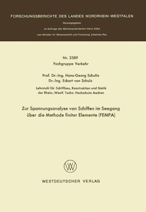Zur Spannungsanalyse von Schiffen im Seegang uber die Methode finiter Elemente FEMPA af Hans-Georg Schultz