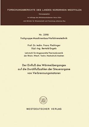 Der Einflu des Warmeuberganges auf die Durchfluzahlen der Steuerorgane von Verbrennungsmotoren af Franz Pischinger