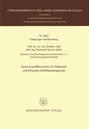 Spannungsrikorrosion an Polyamid- und Polyester-Multifilamentgarnen