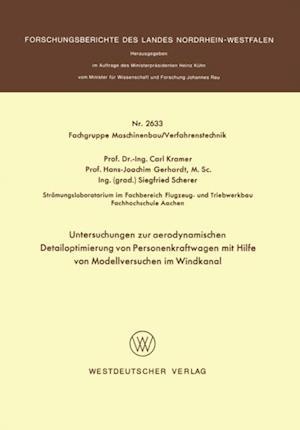 Untersuchungen zur aerodynamischen Detailoptimierung von Personenkraftwagen mit Hilfe von Modellversuchen im Windkanal af Carl Kramer
