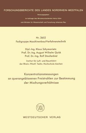 Konzentrationsmessungen an querangeblasenen Freistrahlen zur Bestimmung der Mischungsverhaltnisse af Klaus Schymanietz