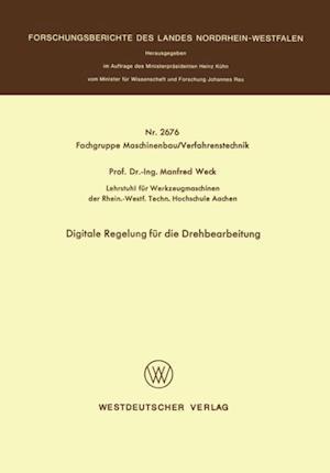 Digitale Regelung fur die Drehbearbeitung af Manfred Weck