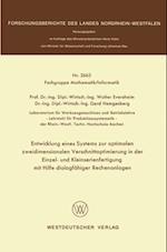 Entwicklung eines Systems zur optimalen zweidimensionalen Verschnittoptimierung in der Einzel- und Kleinserienanfertigung mit Hilfe dialogfahiger Rechenanlagen (Forschungsberichte DES Landes Nordrhein Westfalen)
