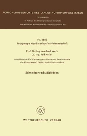 Schneckenradwalzfrasen af Manfred Weck