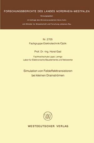 Simulation von Feldeffekttransistoren bei kleinen Drainstromen af Horst Gad