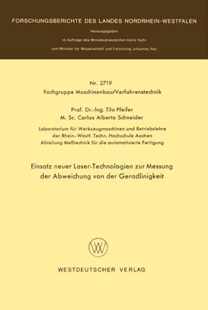 Einsatz neuer Laser-Technologien zur Messung der Abweichung von der Geradlinigkeit af Tilo Pfeifer
