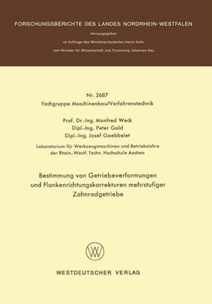 Bestimmung von Getriebeverformungen und Flankenrichtungskorrekturen mehrstufiger Zahnradgetriebe af Manfred Weck