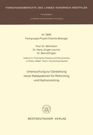 Untersuchung zur Darstellung neuer Katalysatoren fur Reforming und Hydrocracking af Willi Keim