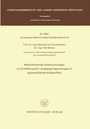 Weiterfuhrende Untersuchungen zur Ermittlung der Langseigenspannungen in walzprofilierten Kaltprofilen af Eberhard ˜vonœ Finckenstein