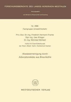 Abwasserreinigung durch Adsorptionskoks aus Braunkohle af Friedrich Hermann Franke