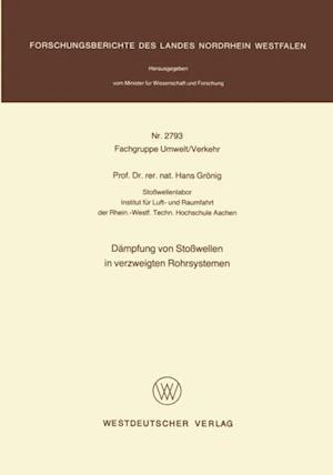 Dampfung von Stowellen in verzweigten Rohrsystemen af Hans Gronig