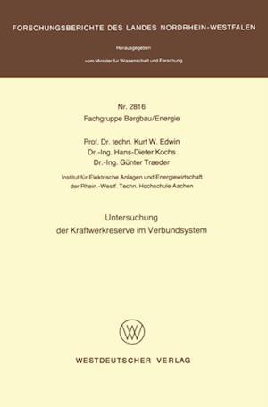 Untersuchung der Kraftwerkreserve im Verbundsystem af Kurt W. Edwin