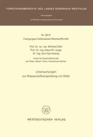 Untersuchungen zur Wasserstoffversprodung von Stahl af Winfried Dahl