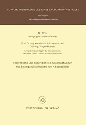 Theoretische und experimentelle Untersuchungen des Bewegungsverhaltens von Halbtauchern af Konstantin Kokkinowrachos
