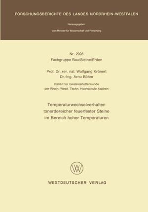 Temperaturwechselverhalten tonerdereicher feuerfester Steine im Bereich hoher Temperaturen af Wolfgang Kronert
