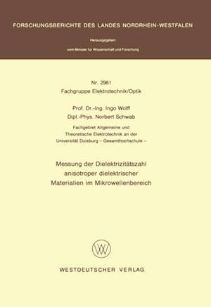 Messung der Dielektrizitatszahl anisotroper dielektrischer Materialien im Mikrowellenbereich af Ingo Wolff
