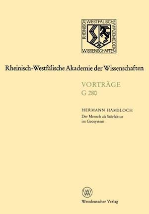 Der Mensch als Storfaktor im Geosystem af Hermann Hambloch