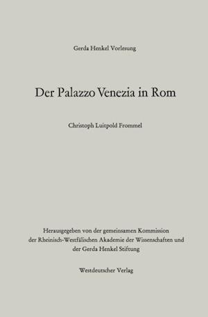 Der Palazzo Venezia in Rom af Christoph Luitpold Frommel
