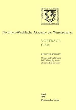 Orakel und Opferkulte bei Volkern der westafrikanischen Savanne af Rudiger Schott