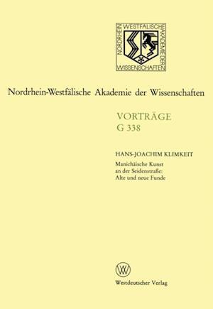 Manichaische Kunst an der Seidenstrae: Alte und neue Funde af Hans-Joachim Klimkeit
