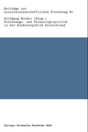Forschungs- und Technologiepolitik in der Bundesrepublik Deutschland