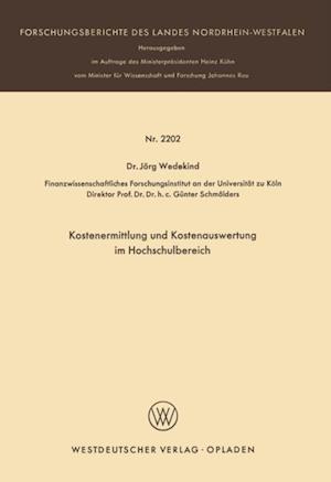 Kostenermittlung und Kostenauswertung im Hochschulbereich af Jorg Wedekind