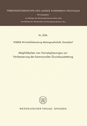 Moglichkeiten von Vorratsplanungen zur Verbesserung der kommunalen Grundausstattung af WIBERA Wirtschaftsberatung Aktiengesellschaft