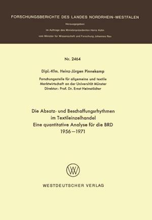 Die Absatz- und Beschaffungsrhythmen im Textileinzelhandel af Heinz-Jurgen Pinnekamp