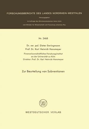 Zur Beurteilung von Subventionen af Dieter Ewringmann