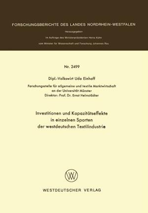 Investitionen und Kapazitatseffekte in einzelnen Sparten der westdeutschen Textilindustrie