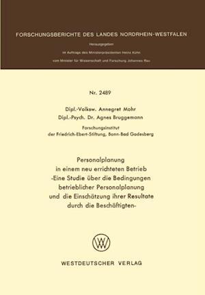 Personalplanung in einem neu errichteten Betrieb af Annegret Mohr
