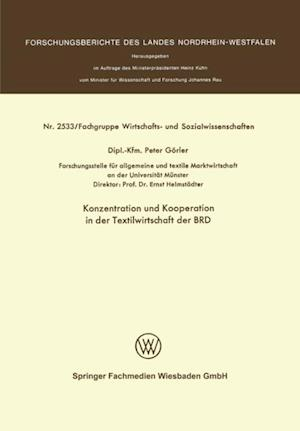 Konzentration und Kooperation in der Textilwirtschaft der BRD af Peter Gorler