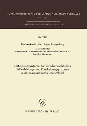 Bestimmungsfaktoren der wirtschaftspolitischen Willenbildungs- und Entscheidungsprozesse in der Bundesrepublik Deutschland af Heinz Jurgen Prangenberg
