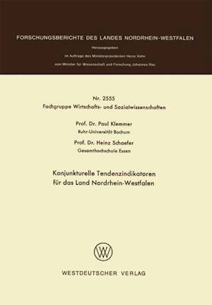 Konjunkturelle Tendenzindikatoren fur das Land Nordrhein-Westfalen af Paul Klemmer