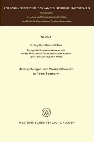 Untersuchungen zum Preiswettbewerb auf dem Baumarkt af Karl-Heinz Schiffers