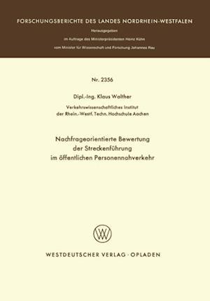 Nachfrageorientierte Bewertung der Streckenfuhrung im offentlichen Personennahverkehr af Klaus Walther