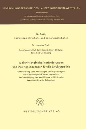 Weltwirtschaftliche Veranderungen und ihre Konsequenzen fur die Strukturpolitik af Hannes Tank