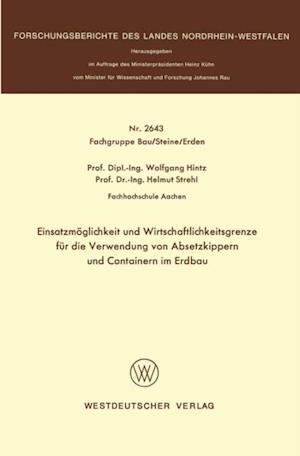 Einsatzmoglichkeit und Wirtschaftlichkeitsgrenze fur die Verwendung von Absetzkippern und Containern im Erdbau af Wolfgang Hintz