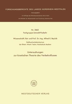 Untersuchungen zur kinetischen Theorie des Verkehrsflusses af Alfred E. Beylich