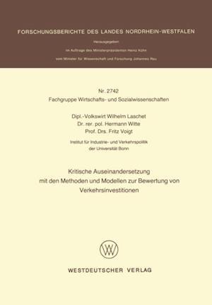 Kritische Auseinandersetzung mit den Methoden und Modellen zur Bewertung von Verkehrsinvestitionen af Wilhelm Laschet