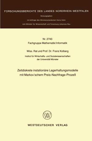 Zeitdiskrete instationare Lagerhaltungsmodelle mit Markov'schem Preis-Nachfrage-Proze af Franz Kolberg