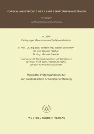 Modulare Systemvarianten zur automatischen Arbeitsplanerstellung af Walter Eversheim