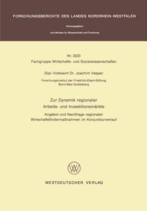 Zur Dynamik regionaler Arbeits- und Investitionsmarkte af Joachim Vesper