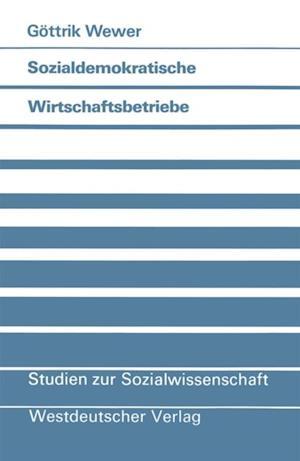 Sozialdemokratische Wirtschaftsbetriebe af Gottrik Wewer